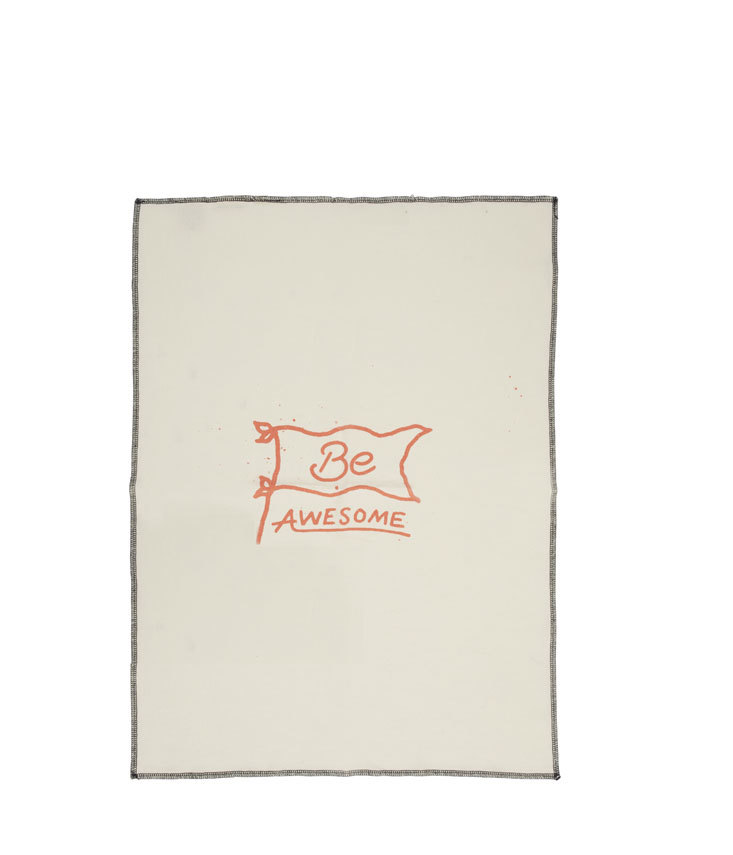 Be Awesome Tea Towel