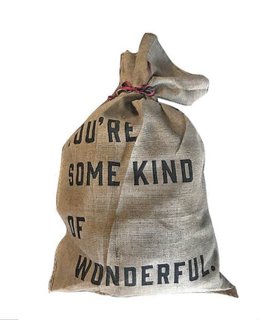 You're Some Kind Of Wonderful | Santa Sacks